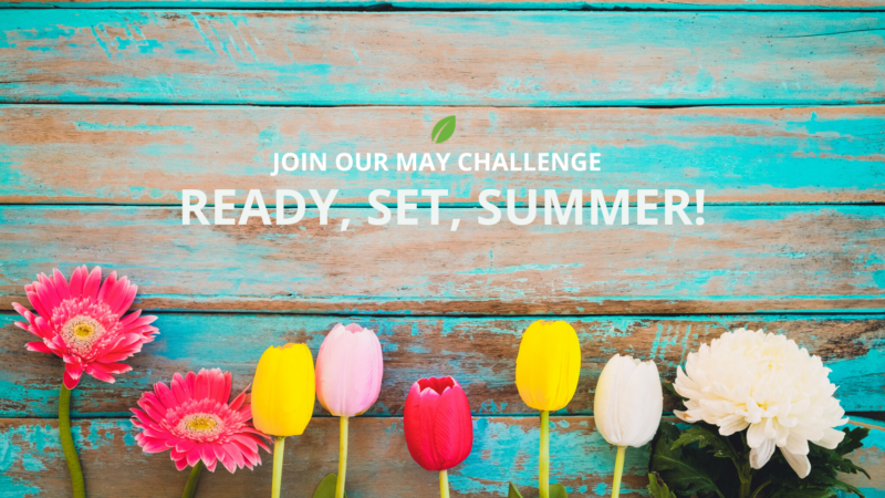 Join Our Virtual Series! Ready, Set, Summer May Challenge